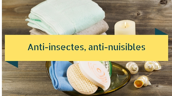 Anti-insectes, anti-nuisibles